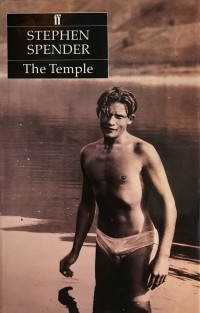 Stephen Spender (1909-1995), The Temple, written in 1929 and published 1988 (Grove Pr)
